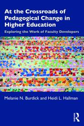 At the Crossroads of Pedagogical Change in Higher Education PDF