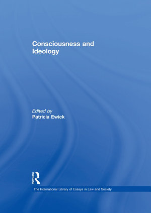 Consciousness and Ideology