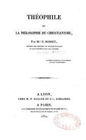 Théophile, ou la Philosophie du christianisme