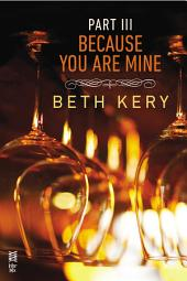 Because You Are Mine Part III: Because You Haunt Me