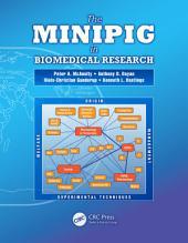 The Minipig in Biomedical Research