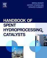 Handbook of Spent Hydroprocessing Catalysts PDF