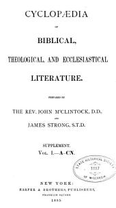 Cyclopedia of Biblical, Theological, and Ecclesiastical Literature: Supplement, Volume 1