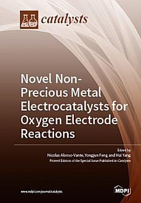 Novel Non-Precious Metal Electrocatalysts for Oxygen Electrode Reactions