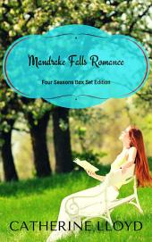 Mandrake Falls Romance: Four Seasons Boxed Set Edition