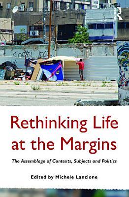 Rethinking Life at the Margins