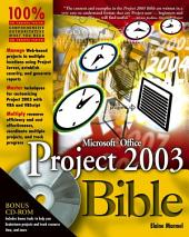 Microsoft Office Project 2003 Bible: Edition 4