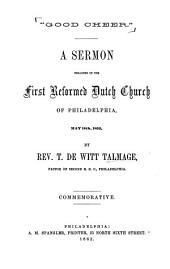 """Good Cheer"": A Sermon Preached in the First Reformed Dutch Church of Philadelphia, May 18th, 1862"