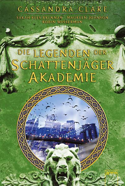 Legenden Der Schattenjager Akademie