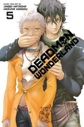 Deadman Wonderland: Volume 5