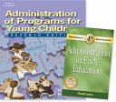 Administration of Programs for Young Children Core