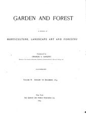 Garden and Forest: A Journal of Horticulture, Landscape Art and Forestry, Volume 6