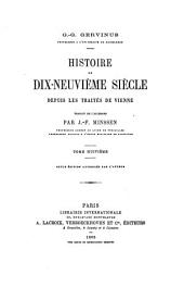 Histoire du dix-neuvième siècle depuis les traités de Vienne: Volume8