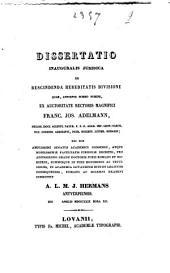 Dissertatio inauguralis juridica De rescindenda hereditatis divisione ...