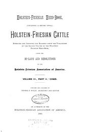 Holstein-Friesian Herd-book, Containing a Record of All Holstein-Friesian Cattle ...: Volume 3, Part 2