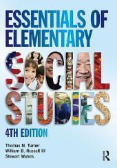 Essentials of Elementary Social Studies: Edition 4