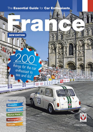 France: the essential guide for car enthusiasts