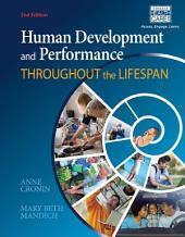 Human Development and Performance Throughout the Lifespan: Edition 2