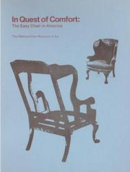 In Quest Of Comfort The Easy Chair In America Book PDF