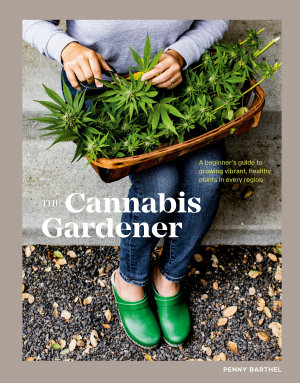 The Cannabis Gardener