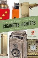 The Handbook of Vintage Cigarette Lighters