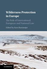 Wilderness Protection in Europe PDF
