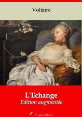 L'Echange: Nouvelle édition augmentée