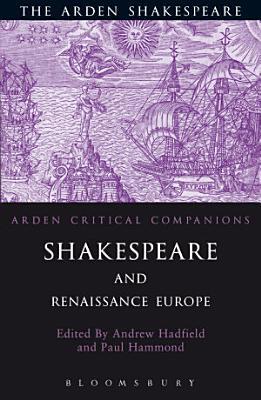 Shakespeare And Renaissance Europe