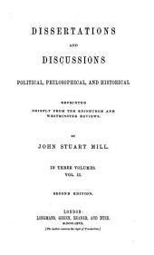 M. de Tocqueville on democracy in America. Bailey on Berkeley's theory of vision. Michelet's history of France. The claims of labour. Guizot's essays and lectures on history. Early Grecian history and legend. Vindication of the French revolution of February 1848, in reply to Lord Brougham and others. Enfranchisement of women. Dr. Whewell on moral philosophy. Grote's history of Greece. Appendix