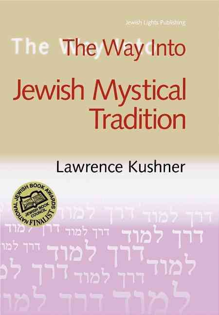 The Way into Jewish Mystical Tradition
