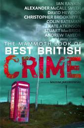 The Mammoth Book of Best British Crime 8: Volume 8