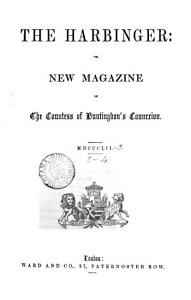 The Harbinger  Or  New Magazine of the Countess of Huntingdon s Connexion Book