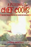 A Personal Chef Cooks PDF