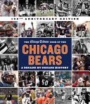 The Chicago Tribune Book of the Chicago Bears  2nd Ed  PDF