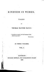 Kindness in women: tales, Volume 1