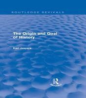 The Origin and Goal of History  Routledge Revivals  PDF