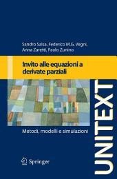 Invito alle equazioni a derivate parziali: Metodi, modelli e simulazioni