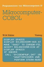 Mikrocomputer-COBOL: Einführung in die Dialog-orientierte COBOL-Programmierung am Mikrocomputer