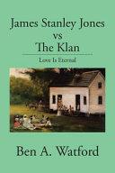 James Stanley Jones Vs the Klan PDF