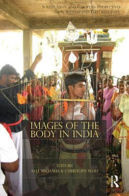 Images of the Body in India PDF