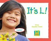 It's L !
