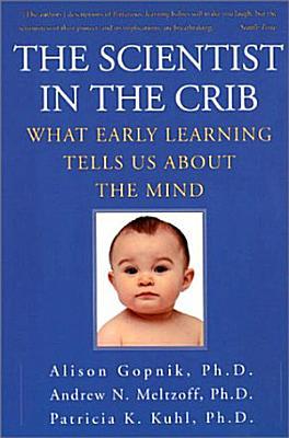 The Scientist In The Crib PDF