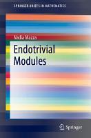 Endotrivial Modules PDF