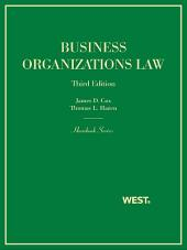 Cox and Hazen's Business Organizations Law, 3d (Hornbook Series): Edition 3