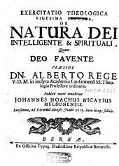 Exercitatio theologica vigesima segunda [sic pour vigesima] de natura Dei intelligente et spirituali ...