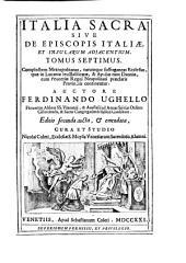 Complectens metropolitanas, earumque suffraganeas ecclesias, quae in Lucaniae seu Basilicatae, et Apuliae tum Dauniae, cum Peucetiae Regni Neapolitani praeclaris provinciis continentur