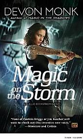Magic on the Storm: An Allie Beckstrom Novel