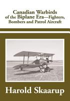 Canadian Warbirds of the Biplane Era PDF