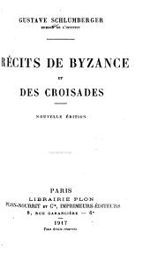 Récits de Byzance et des croisades: Volume1