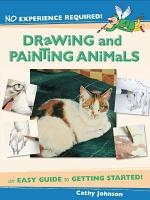 No Experience Required   Drawing   Painting Animals PDF